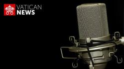 Boletim Informativo em áudio – Vaticano News